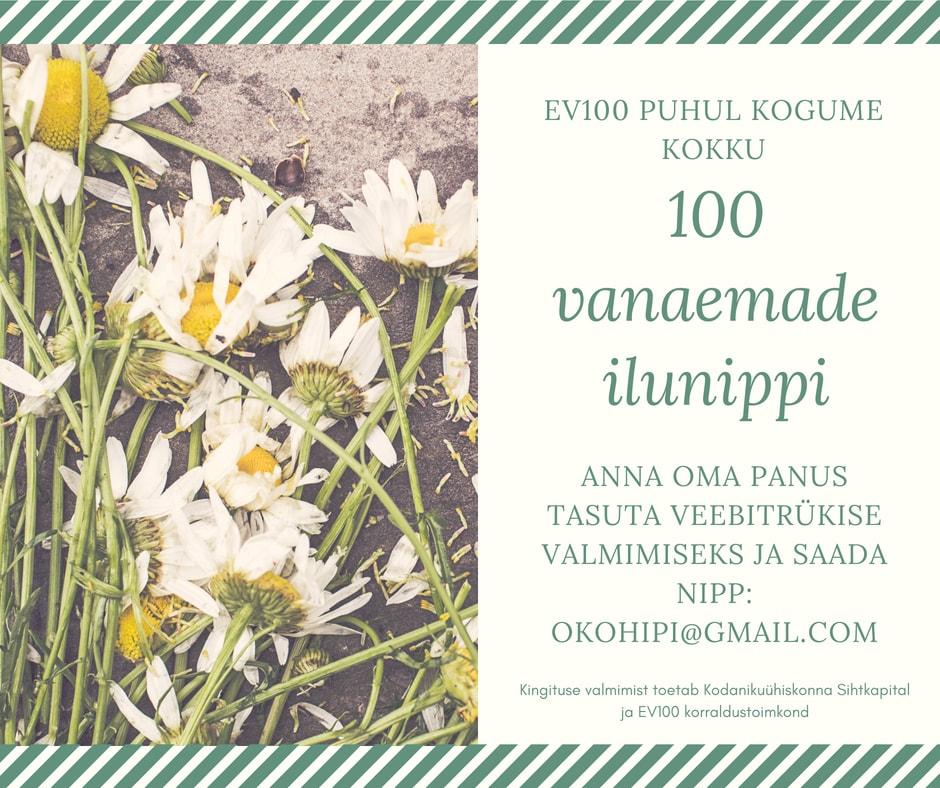 EV100 kingitus: vanaemade 100 ilunippi