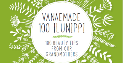 """""""Vanaemade 100 ilunippi"""" trükis on valminud! Lae see TASUTA alla!"""